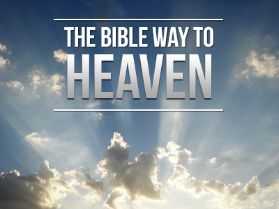 The-Bible-Way-to-Heaven